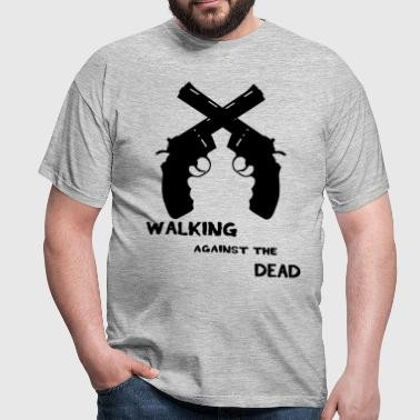 walking against the Dead  - T-shirt Homme