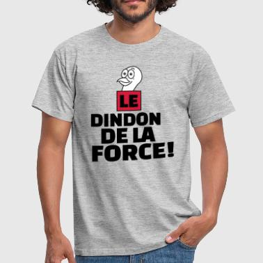 dindon de la force - T-shirt Homme
