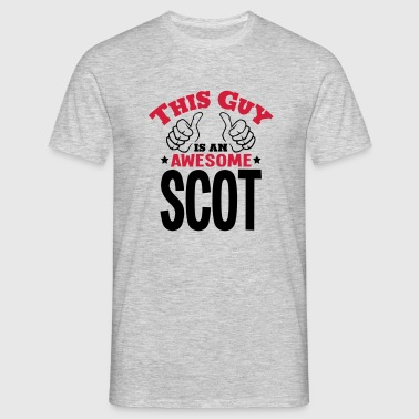 this guy is an awesome scot 2col - Men's T-Shirt