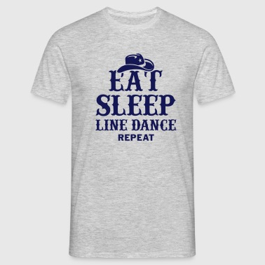 EAT, SLEEP, LINEDANCE - Men's T-Shirt
