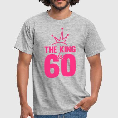 THE KING IS 60 - Männer T-Shirt