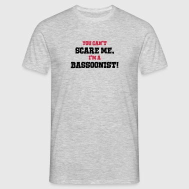 bassoonist cant scare me - Men's T-Shirt