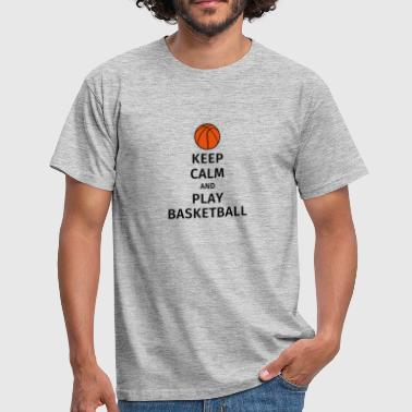 keep calm and play basketball - Camiseta hombre