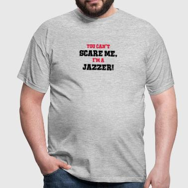 jazzer cant scare me - Men's T-Shirt