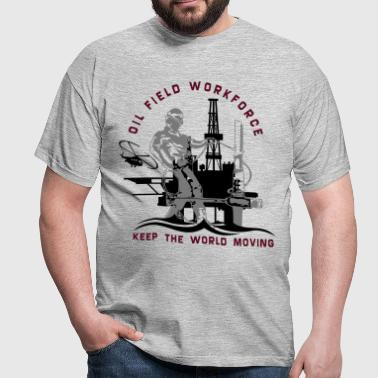Oil Rig Oil Field North Sea Keep The World Movng - Men's T-Shirt