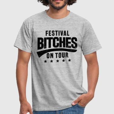Festival Bitches on Tour - Mannen T-shirt