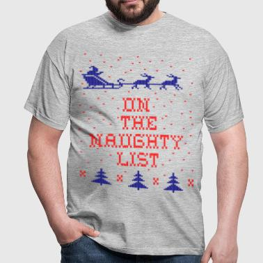 On the naughty list - Men's T-Shirt