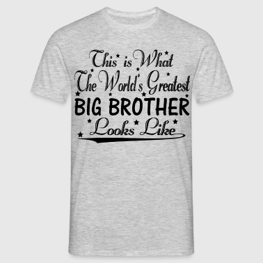 World's Greatest Big Brother... - Men's T-Shirt