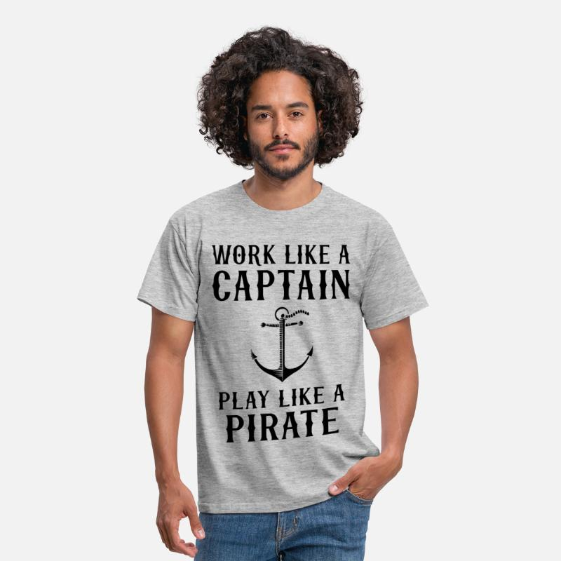 Boat T-Shirts - Work Like A Captain Play Like A Pirate - Men's T-Shirt heather grey