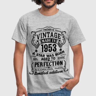 Born In 1953 Vintage 1953 - Men's T-Shirt