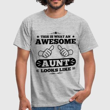 Awesome Aunt awesome aunt looks like - Männer T-Shirt