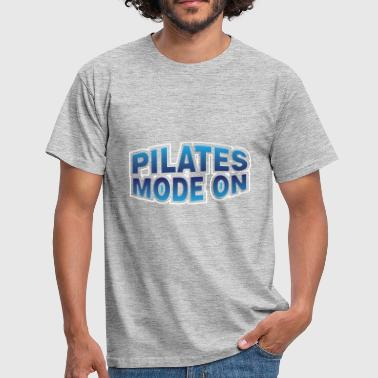 Pilates - Pilates Mode On - Men's T-Shirt