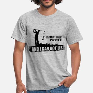 Greenkeeper Like Big Putts Golf and i can not lie - Männer T-Shirt