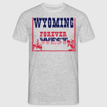 WYOMING FOREVER WEST  - T-shirt Homme