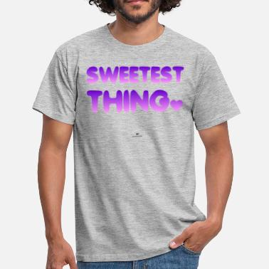 Sweetest Sweetest Thing - Men's T-Shirt