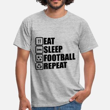 Soccer Eat sleep football , ,fussball, soccer - Männer T-Shirt