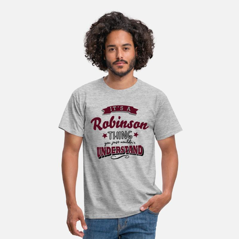 T-Shirts - its a robinson name surname thing - Men's T-Shirt heather grey