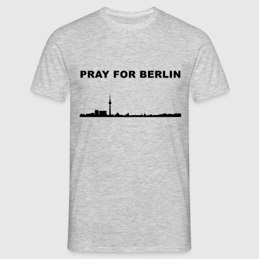Pray for Berlin - Männer T-Shirt