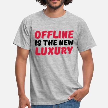 Offline Offline is the new luxury - Koszulka męska