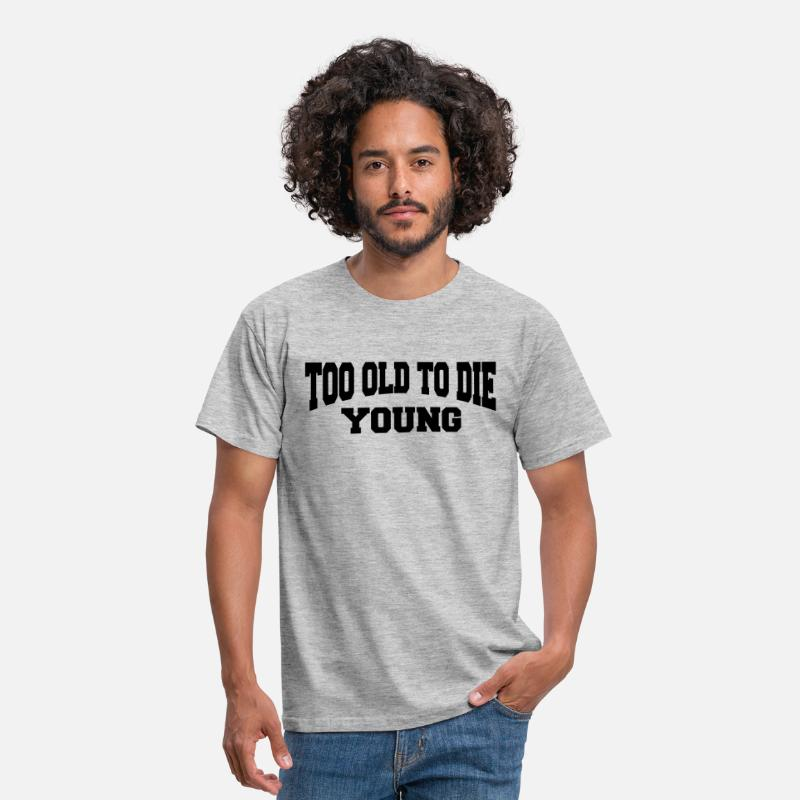 Dad T-shirts - Too old to die young - T-shirt Homme gris chiné