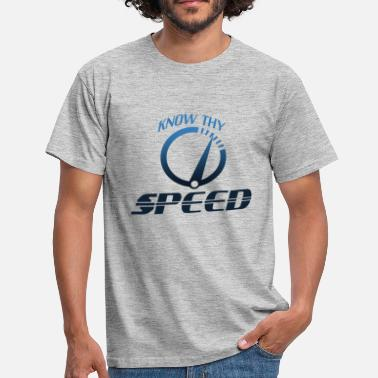 Drive Speed Know your speed - Men's T-Shirt