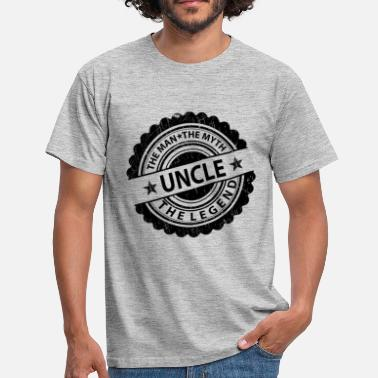 Uncle The Man The Myth The Legend Uncle-The Man The Myth The Legend  - Men's T-Shirt