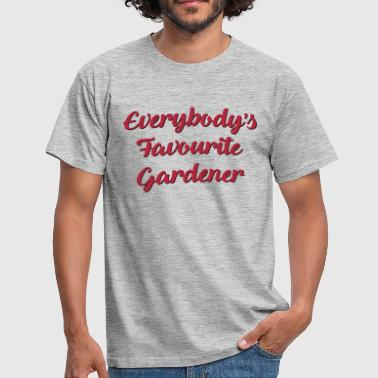 Gardening Everybodys favourite gardener funny text - Men's T-Shirt