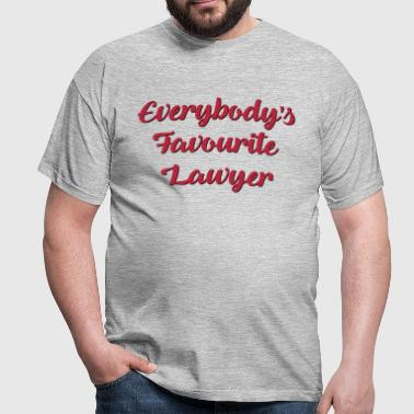 Everybodys favourite lawyer funny text - Men's T-Shirt