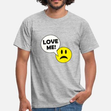 Love With Heart LOVE ME FUNNY SMILE FOR VALENTINES DAY GIFT - Männer T-Shirt