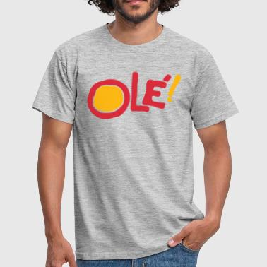 Ole! - Men's T-Shirt