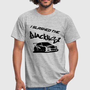 Slashed the Blacklist - Männer T-Shirt
