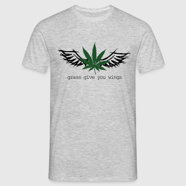 Grass give you wings - Men's T-Shirt