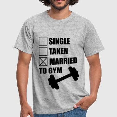 Married to gym :  funny Gym Body building Fitness  - T-skjorte for menn