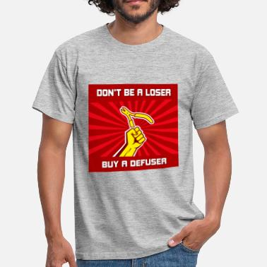 Go Dont be a loser buy a - T-shirt Homme