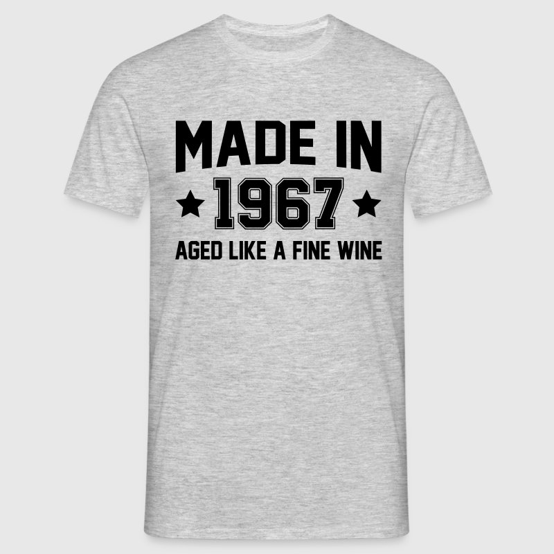 Made In 1967 Aged Like A Fine Wine - Men's T-Shirt