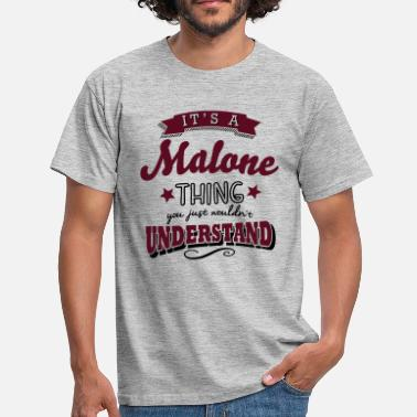 Post its a malone name surname thing - Men's T-Shirt