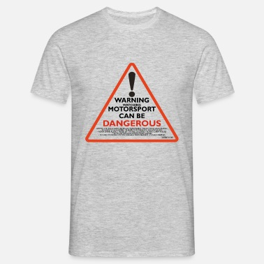Motorsport dangerous v2 - Men's T-Shirt