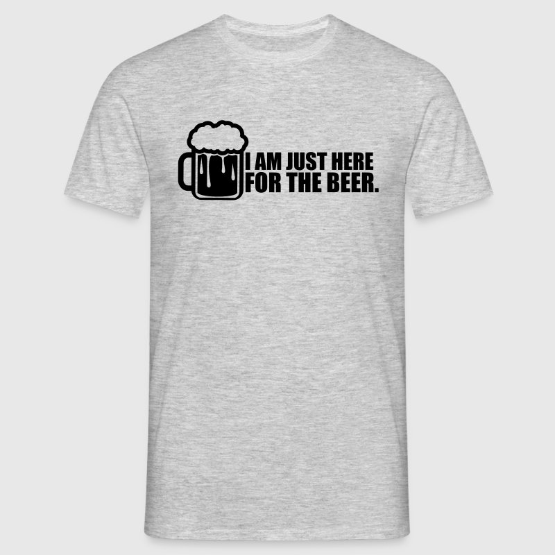 design i'm just here for the beer spruch text logo - Men's T-Shirt