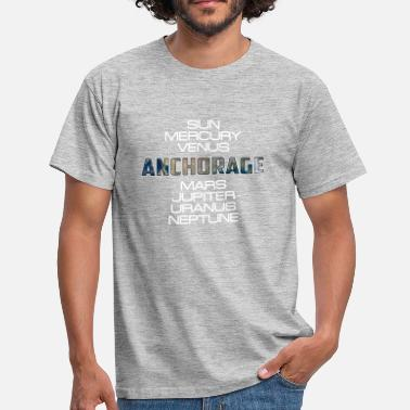 Anchorage Solar System Planet Earth Anchorage Gift - T-shirt herr