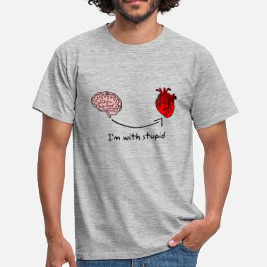 Stupid Heart I'm with stupid - Men's T-Shirt
