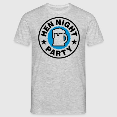 Hen Night - Männer T-Shirt