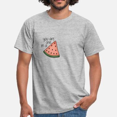 A You are one in a melon - T-shirt herr