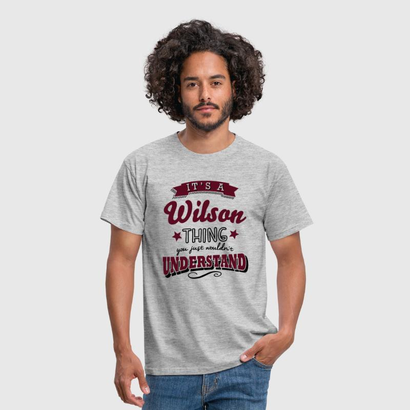 its a wilson name surname thing - Men's T-Shirt