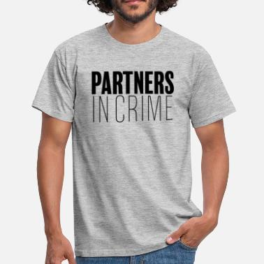 Partners In Crime Partners in Crime - Miesten t-paita