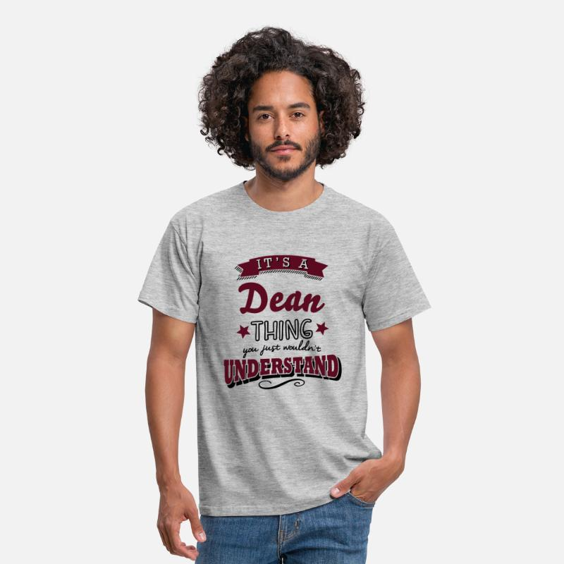 T-Shirts - its a dean name surname thing - Men's T-Shirt heather grey