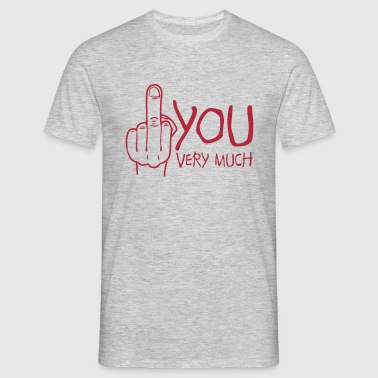 fuck you very much - T-shirt Homme