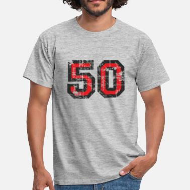 50th Birthday Number 50 Fifty 50th Birthday Design - Men's T-Shirt