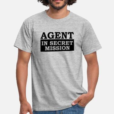 Hacker Sprüche Agent in Secret Mission - Männer T-Shirt