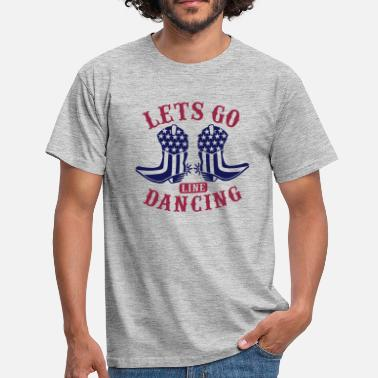 Countrymusic LETS GO LINE DANCING - Männer T-Shirt