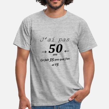 T Shirts Anniversaire 50 Ans à Commander En Ligne Spreadshirt